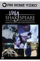 My Shakespeare: Romeo & Juliet For A New Generation