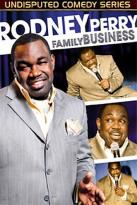 Rodney Perry - Family Business