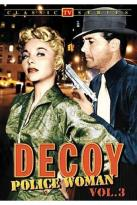Decoy - Police Woman