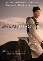 Breakthrough - The Story Of James O. Fraser And The Lisu People