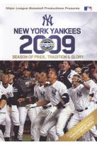 MLB: New York Yankees 2009 - Season of Pride, Traditions & Glory