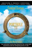 Porthole TV Ship: Carnival Esctacy Ports: Key West FL, Cozumel Mexico