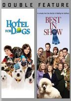 Hotel for Dogs/Best in Show