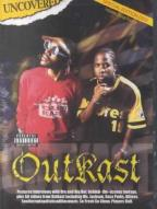 Outkast: Uncovered