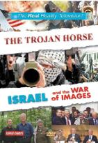 Trojan Horse/ Israel and the War of Images