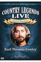 Country Legends Live Earl Thomas Conley