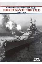 Korea: The Forgotten War - From Pusan To The Yalu 19501951