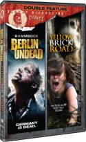 Bloody Disgusting Double Feature, Vol. 1: Rammbock - Berlin Undead/Yellow Brick Road