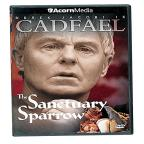 Cadfael Series 1: The Sanctuary Sparrow