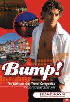 Bump! The Ultimate Gay Travel Companion - Scandinavia