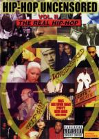 Hip - Hop Uncensored Vol. 2 - The Real Hip - Hop
