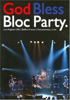 Bloc Party - God Bless Bloc Party