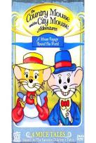 Country Mouse And The City Mouse Adventures A Mouse Voyage Around The World