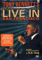 Tony Bennett - Wonderful World: Live in San Francisco