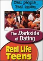 Real Life Teens - Dark Side of Dating