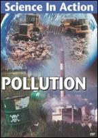 Science in Action - Volume 4: Pollution