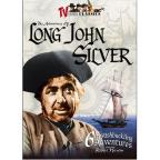 TV Serial Classics - The Adventures Of Long John Silver