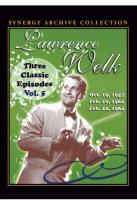 Lawrence Welk: Three Classic Episodes, Vol. 5