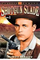 Shotgun Slade Vol. 2: TV Series