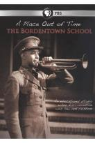 Place Out of Time: The Bordentown School