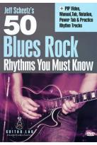 Jeff Scheetz's 50 Blues Rock Rhythms You Must Know