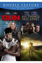 Gun/All Things Fall Apart