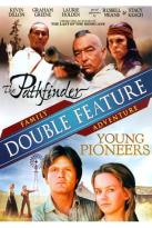 Young Pioneers/The Pathfinder