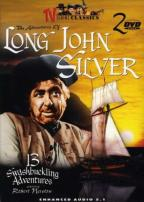 TV Serial Classics - The Adventures Of Long John Silver: 13 Swashbuckling Adventures