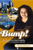 Bump! The Ultimate Gay Travel Companion - Australia