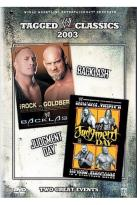 WWE - Tagged Classics 2003: Backlash /Judgement Day