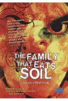 Family That Eats Soil