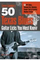 Corey Congilio's 50 Texas Blues Guitar Licks You Must Know