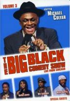 Big Black Comedy Show - Vol. 3