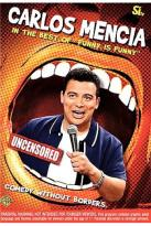 Carlos Mencia in: The Best of Funny is Funny