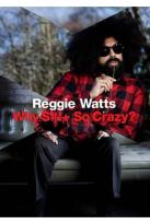 Reggie Watts: Why Shit So Crazy?