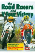 V Four Victory & the Road Racers