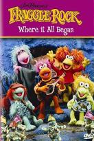 Fraggle Rock - Where It All Began