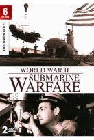 World War II: Submarine Warfare
