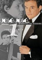 Jose Jose - Biografia en Cancion: Vol. 1 - 1965 - 1973