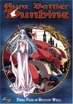 Aura Battler Dunbine - Vol. 12: Final Fate of Byston Well