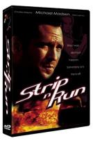 Strip 'n Run