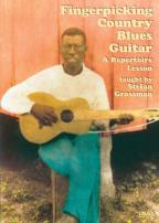 Fingerpicking Country Blues Guitar - Stefan Grossman