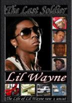 Lil Wayne - The Last Soldier Unauthorized