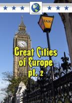 Great Cities of Europe, Part 2