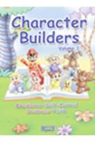 Character Builders - Volume 4: Confidence, Love, Patience, & Peace