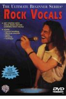 Rock Vocals:Ultimate Beginner Series