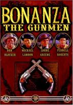 Bonanza - The Gunmen