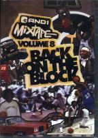 And 1 Mixtape - Volume 8: Back On The Block