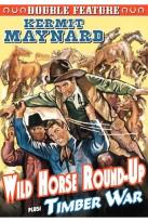 Wild Horse Round Up/Timber War