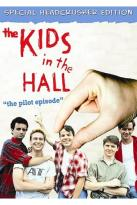 Kids in the Hall - The Pilot